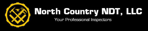 North Country NDT, LLC Your Professional Inspectors